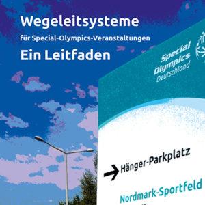 Leitfaden Wegeleitsysteme für Special Olympics