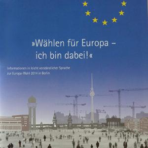 Berlin für Europa – Europawahlen leicht verständlich