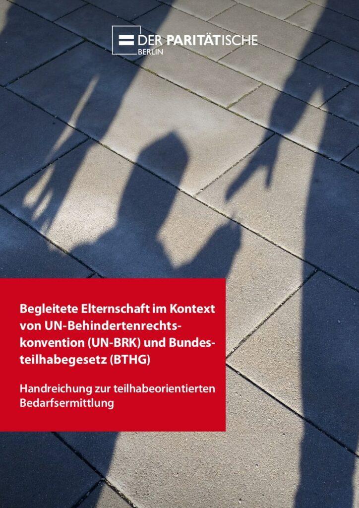 2021_09_Handreichung_Begleitete_Elternschaft_im_Kontext_von_UN-BRK_und_BTHG